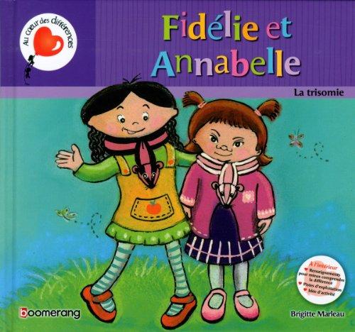 9782895957478: Fidélie et Annabelle la trisomie