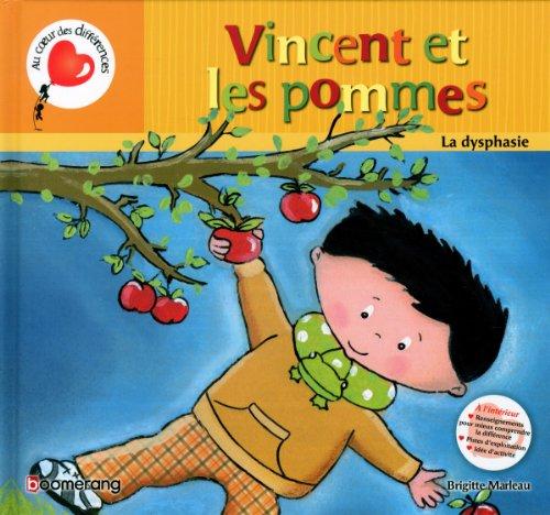 9782895957492: Vincent et les pommes la dysphasie