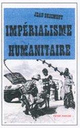 9782895960386: Impérialisme humanitaire(L')