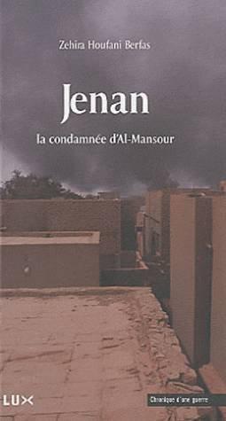 Jenan ; la condamn?e d'Al-Mansour: Berfas Zehira Houfani