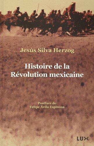 9782895960744: Histoire de la Révolution Mexicaine