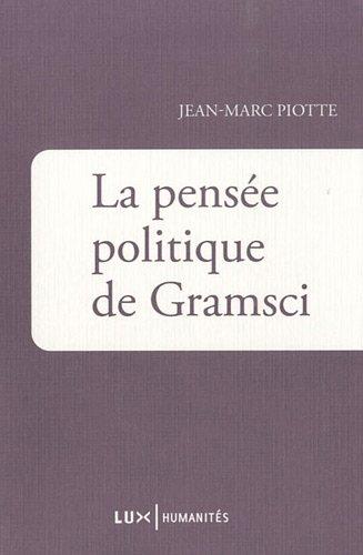 9782895960980: la pensée politique de Gramsci