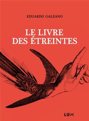 9782895961413: Le livre des étreintes (French Edition)