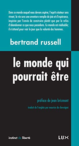 MONDE QUI POURRAIT ÊTRE (LE) : SOCIALISME, ANRCHISME ET ANRACHO-SYNDICALISME: RUSSELL ...