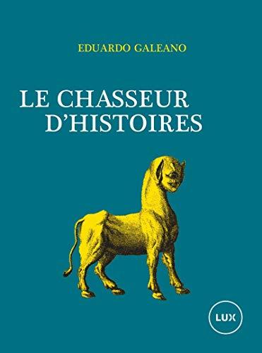 9782895962564: Le Chasseur d'histoires