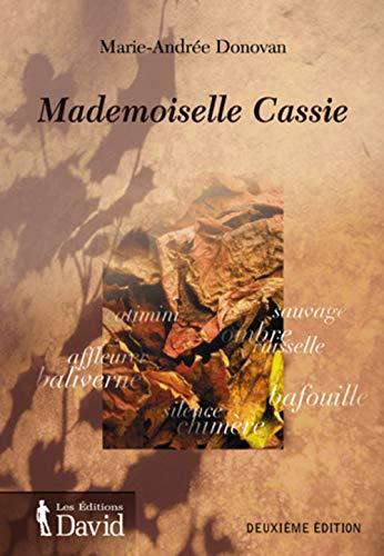 Mademoiselle Cassie : Recit: Donovan,Marie-Andre