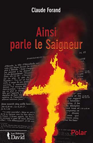 AINSI PARLE LE SAIGNEUR: FORAND CLAUDE