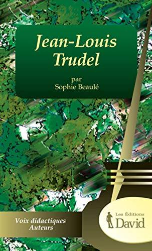 JEAN-LOUIS TRUDEL: BEAUL� SOPHIE