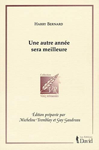 UNE AUTRE ANNÉE SERA MEILLEURE: BERNARD HARRY