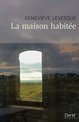 La Maison Habitee: n/a
