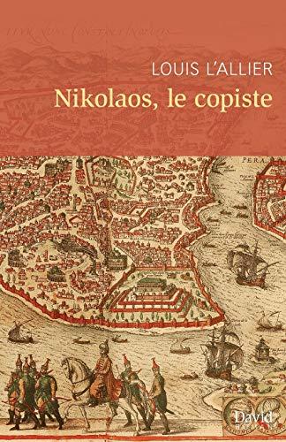 Nikolaos, Le Copiste: L'Allier, Louis