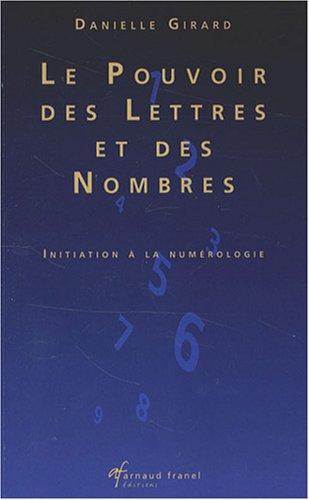 9782896031207: le pouvoir des lettres et des nombres