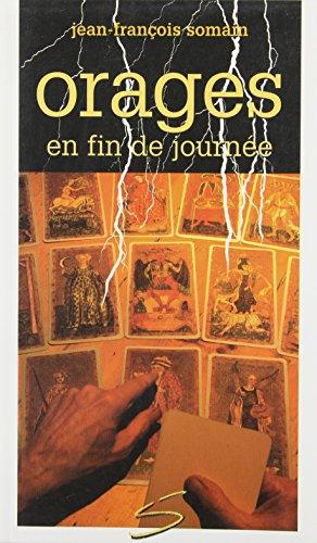 Orages en Fin de Journee: Somain Jean Fran?ois