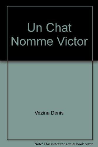 Un chat nommé Victor - N° 93: Vezina, Denis