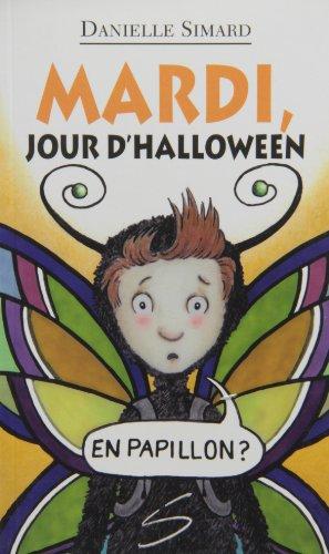 Mardi, jour d'Halloween - N° 106: Simard, Danielle