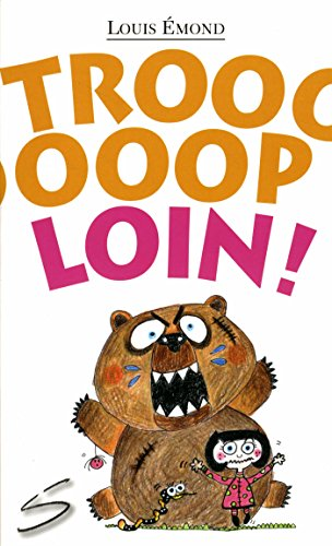Troooooop loin ! - Nº 135: �mond, Louis