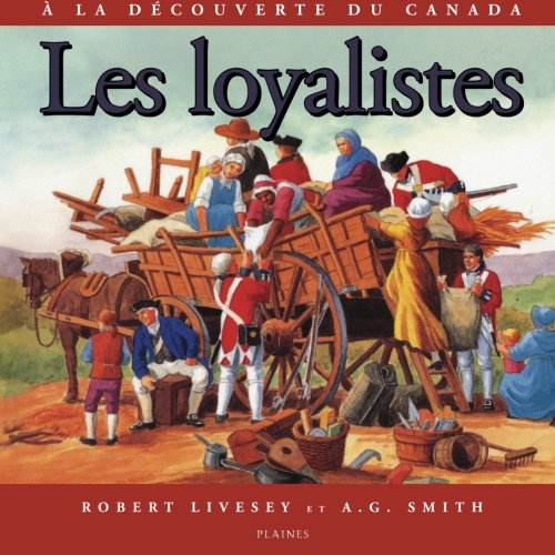 Les loyalistes (French Edition): Livesey, Robert