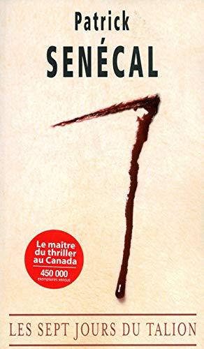 9782896150472: Les Sept Jours du talion (French Edition)