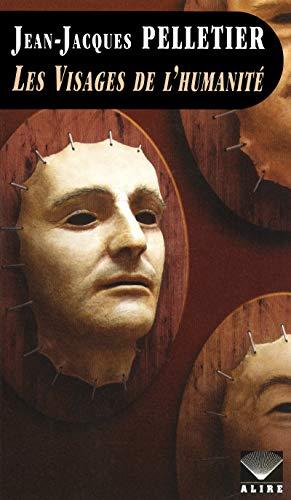 9782896150854: Les visages de l'humanité