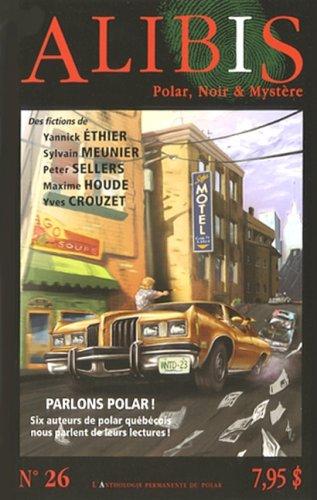 9782896159062: Revue Alibis N� 26: Polar, Noir & Myst�re