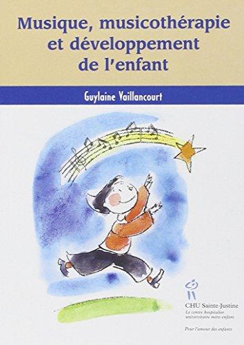 9782896190317: Musique, musicothérapie et développement de l'enfant