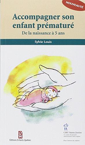 ACCOMPAGNER SON ENFANT PREMATURE: LOUIS SYLVIE