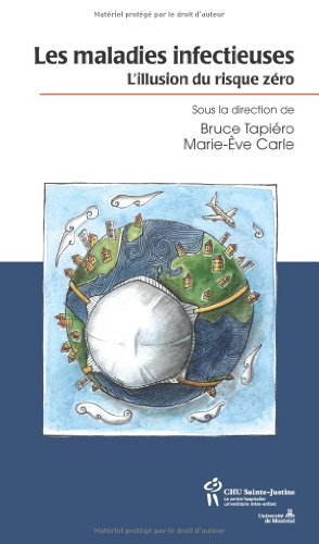 9782896191468: Les maladies infectueuse : L'illusion du risque zéro (French Edition)