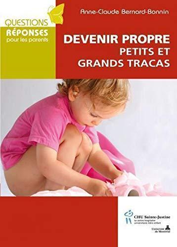 9782896191925: Devenir propre petits et grands tracas (French Edition)