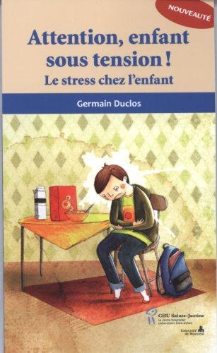ATTENTION ENFANT SOUS TENSION: DUCLOS ED 2011