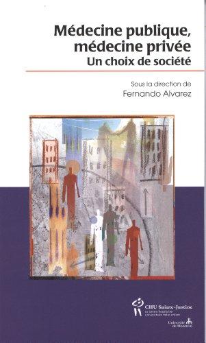 9782896194483: Médecine publique, médecine privée (French Edition)