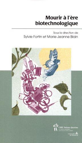 MOURIR A L ERE BIOTECHNOLOGIQUE: FORTIN BLAIN