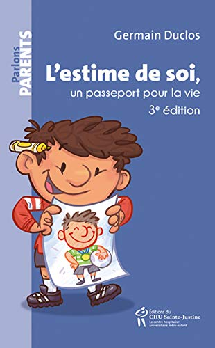 9782896198481: L'Estime de Soi, un Passeport pour la Vie