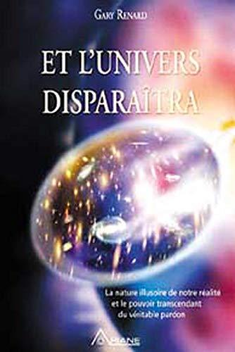 9782896260102: Et l'univers disparaîtra (French Edition)