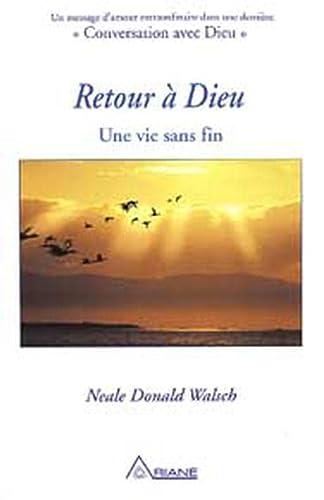9782896260126: Retour � Dieu : Une vie sans fin