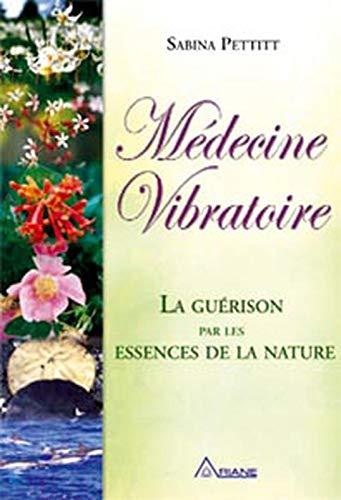 9782896260324: Medecine vibratoire