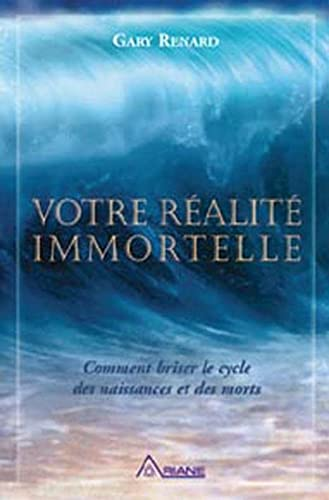 votre réalité immortelle (2896260374) by Gary Renard