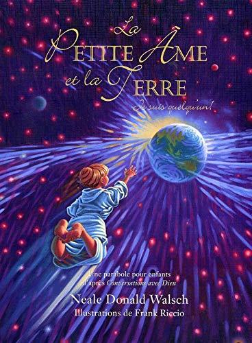 9782896260430: La Petite Ame et la Terre (French Edition)