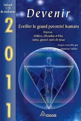 9782896260782: Devenir : Eveiller le grand potentiel humain (1CD audio)