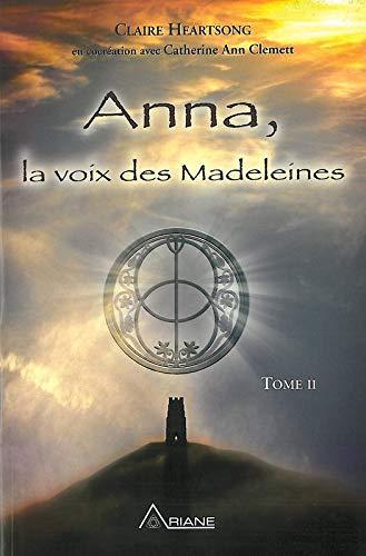 9782896260867: Anna, la voix des madeleines t.2
