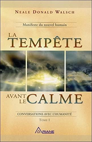 9782896261116: La tempête avant le calme - t1 manifeste du nouvel humain