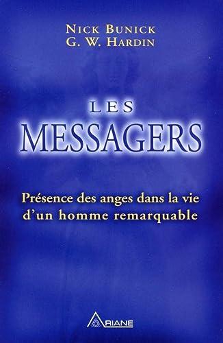 MESSAGERS -LES- PRESENCE DES ANGES DANS: BUNICK NICK HARDIN G