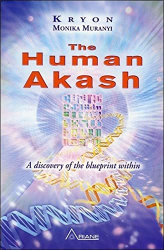 9782896261734: The Human Akash: A Discovery of the Blueprint Within