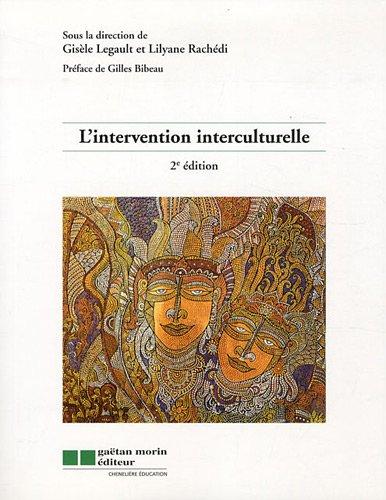 9782896320158: l'intervention interculturelle (2e édition)