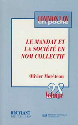 le mandat et la société en nom collectif: Olivier Moreteau