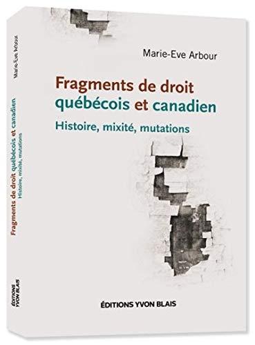 9782896358731: Fragments de Droit Quebecois et Canadien