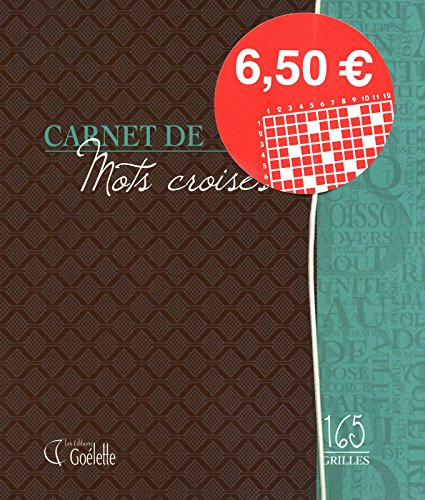 Carnet de mots croisés - 165 grilles (French Edition): Collectif