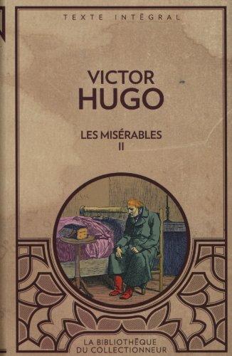 9782896426119: Les misérables II (Texte intégral)