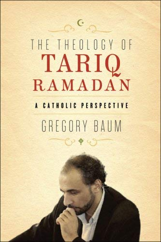 Theology of Tariq Ramadan (The) (2896460799) by Gregory Baum