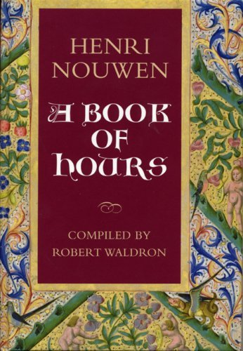 9782896460861: Henri Nouwen: A Book of Hours