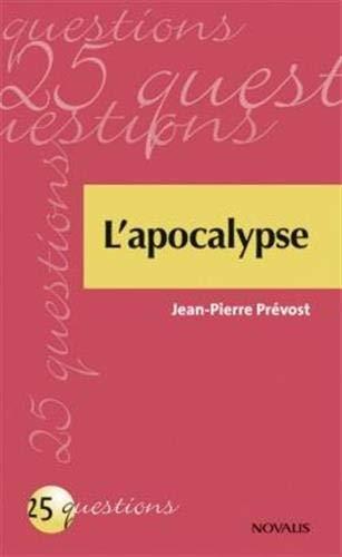 l'apocalypse: Jean-Pierre Prévost